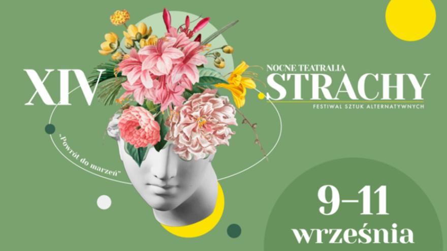 XIV FESTIWAL SZTUK ALTERNATYWNYCH NOCNE TEATRALIA STRACHY
