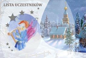 Lista uczestników Konkursu Kolęd i Pastorałek Pogranicza