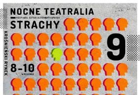 Festiwal Sztuk Alternatywnych Nocne Teatralia Strachy