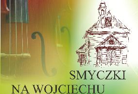 """Ostatnie """"Smyczki na Wojciechu"""" wybrzmiały."""