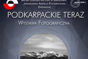 """FOTOKLUB RCKP NA WYSTAWIE FOTOGRAFII """"PODKARPACKIE TERAZ - II EDYCJA"""""""