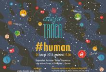 """Zapraszamy na widowisko zrealizowane w ramach projektu """"Aleja tańca"""" #HUMAN"""