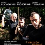 """VON ZEIT, CZYLI TYMON TYMAŃSKI, ROMEK PUCHOWSKI, JACEK PROŚCIŃSKI Koncert """"Halucynacje Hrabiego Von Zeit"""""""