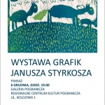 Finisaż wystawy grafik Janusza Styrkosza