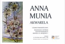 AKWARELE ANNY MUNI W REGIONALNYM CENTRUM KULTUR POGRANICZA
