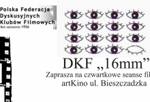 """PROPOZYCJE NA MARZEC W DKF """"16MM"""""""