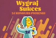 24. KONKURS PIOSENKI WYGRAJ SUKCES - LISTA UCZESTNIKÓW