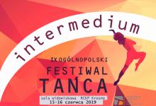 IX Ogólnopolski Festiwal Tańca INTERMEDIUM - PROGRAM