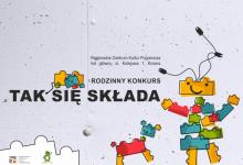 """6. Rodzinny konkurs """"Tak się składa"""" i Galicjada 2019"""