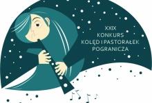 XXIX Konkurs Kolęd i Pastorałek Pogranicza - lista uczestników