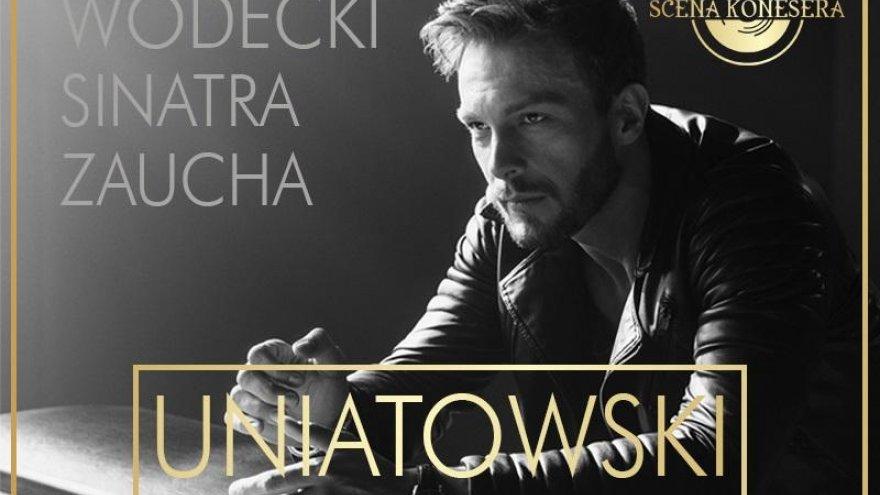 Koncert Sławek Uniatowski - The best, zajawka, grafika mat. org.