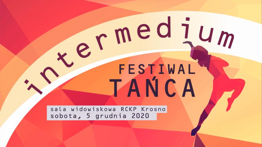 Festiwalowe prezentacje i werdykt. Festiwal Tańca Intermedium właśnie trwa