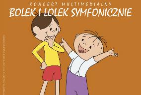 Bolek i Lolek z Orkiestrą Akademii Beethovenowskiej